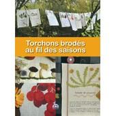 Torchons Brod�s Au Fil Des Saisons de Sabine Divoux Gaunet