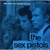 Sex Pistols - She Ain't No Human Being - Rare 2 Cd