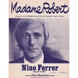 partition Nino Ferrer ( Madame Robert)
