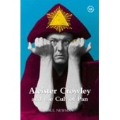 Aleister Crowley And The Cult Of Pan de paul newman