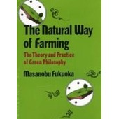 Natural Way Of Farming de Masanobu Fukuoka