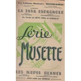 """La java Espagnole Série musette """"Les képis blancs"""" Un succès de Betty Spell et Darcelys (saxo/alto)"""