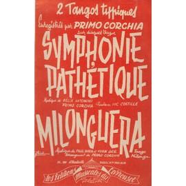 """""""Symphonie pathétique"""" et """"Milonguera"""" (Piano)"""