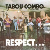 Respect... - Tabou Combo