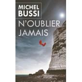 N�Oubliez Jamais de Michel BUSSI