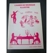 Cahier De Musique Illustr� : Les Musiciens Fut�s, 6e de Guy Ferrando