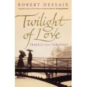 Twilight Of Love de Robert Dessaix