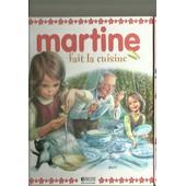 Martine Fait La Cuisine de Gilbert Delahaye - Marcel Marlier