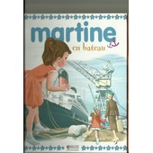 Martine En Bateau de Gilbert Delahaye - Marcel Marlier