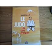 Le Judo Un �tat D'esprit de Michel Nowak