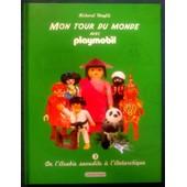 Mon Tour Du Monde Avec Playmobil - Tome 3