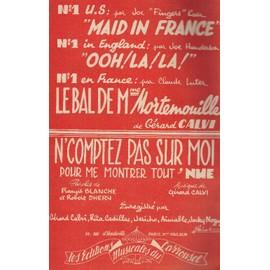 """""""Maid in France"""" et """"ooh! la! la! """"Le bal de Mme Mortemouille"""" """"N'comptez pas sur moi (Guitare/contrebasse)"""