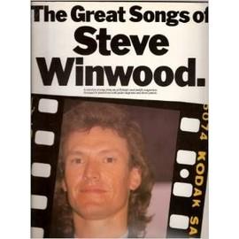 The great songs of Steve Winwood by Winwood, Steve