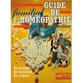 Guide Familial De L'hom�opathie de alain horvilleur