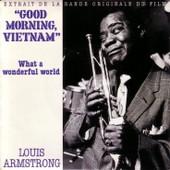 Good Morning Vietnam - Louis Armstrong