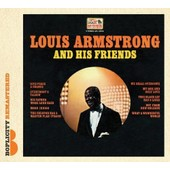 And His Friends - Louis Armstrong
