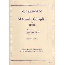 GARIBOLDI - Methode Complete de flute volume 2 ( seconde partie ) ( edition revue,corrigée et annotée par Merry jean)