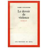 Le Devoir De Violence / Ouologuem, Yambo / R�f: 13718 de yambo ouologuem