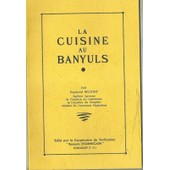 La Cuisine Au Banyuls de raymond brunet