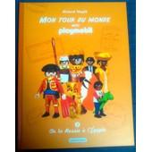 Mon Tour Du Monde Avec Playmobil - Tome 2
