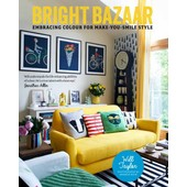 Bright Bazaar: Embracing Color For Make-You-Smile Style de Will Taylor