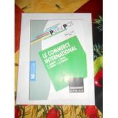 Bts Le Commerce International En Tableaux Et Schemas de J.duboin