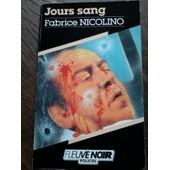 Jours Sang de Fabrice NICOLINO