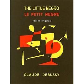 Le Petit Nègre - Claude Debussy - Edition originale