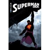 Superman Saga N� 15 ( F�vrier 2015 ) : Superman + Batman / Superman + Action Comics + Superman / Wonder Woman de geoff johns & john romita jr. / collectif