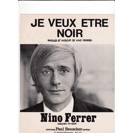 """""""Je veux être noir"""" Nino Ferrer"""