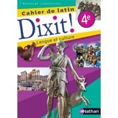 Cahier De Latin - Dixit ! - Langue Et Culture de T. Bouhours