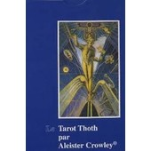 Le Tarot Thot Par Aleister Crowley