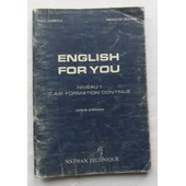 English For You - Niveau 1 - C.A.P. (Cap) Formation Continue - Livre Du Professeur. de Paul Larreya et Fran�ois Defour.