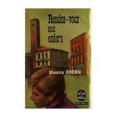 Rendez Vous Aux Enfers / Druon, Maurice / R�f: 14258 de maurice druon