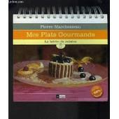 Mes Plats Gourmands- Le Lutrin De Cuisine/ Inclus 60 Fiches Amovibles 100% Patrique de MARCHESSEAU PIERRE