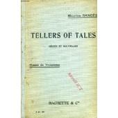 Tellers Of Tales, Recits Et Nouvelles, Classe De 3e Et 3e Annee Des Lycees De Jeunes Filles de RANCES MAURICE
