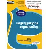 Organisation Et Planification Bts Pme-Pmi -Activit� 4- de M. DOussy, F. BOuvier, M. Greffe-Guimard, A. Nossereau