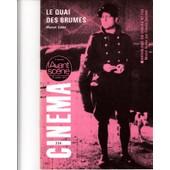 Avant Sc�ne Cin�ma 234 Le Quai Des Brumes, Marcel Carn� - Anthologie Michel Simon