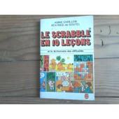 Le Scrabble En 10 Le�ons. de annie carillon