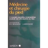 M�decine Et Chirurgie Du Pied