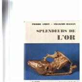 Splendeurs De L'or de Amiet / Balsan