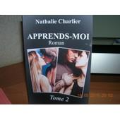 Apprends-Moi Tome 2 de Nathalie Charlier