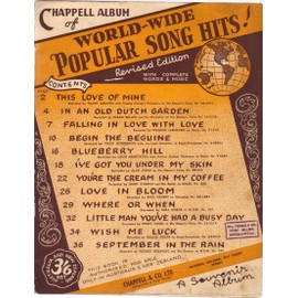 CHAPPELL LABUM OF WORLD-WIDE POPULAR SONG HITS : THIS LOVE OF MINE / IN AN OLD DUTCH GARDEN / FALLING IN LOVE WITH LOVE...