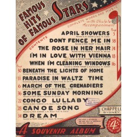 FAMOUS HITS OF FAMOUS STARS / 12 TITRES : april showers, don't fence me in, the rose in her hair...