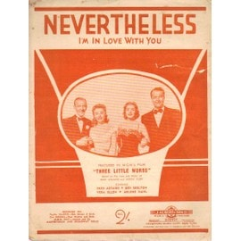 NEVERTHELESS / I'M IN LOVE WITH YOU / FRED ASTAIRE / RED SKELTON / VERA ELLEN / ARLENE DAHL