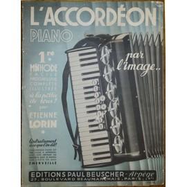 1947 - Vintage ! L'accordéon piano par l'image - Etienne Lorin - Belle présentation !