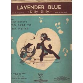 LAVENDER BLUE / DILLY DILLY / WALT DISNEY : SO DEAR TO MY HEART