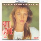 45t 1984 : Je Cherche Un Partenaire /// Je T'attendais - Patti Layne