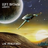Live Adventures (Japanese Papersleeve) - Soft Machine Legacy