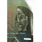 Billet Exposition Picasso Au Palais Des Papes 25 Ans Apr�s